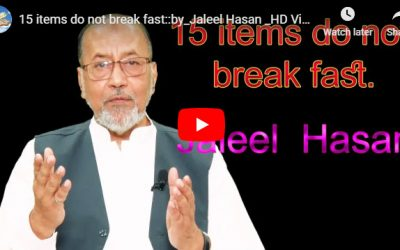 15 items do not break fast :: by Jaleel Hasan – English Lecture