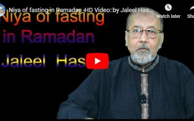 Niya of fasting in Ramadan :: by Jaleel Hasan