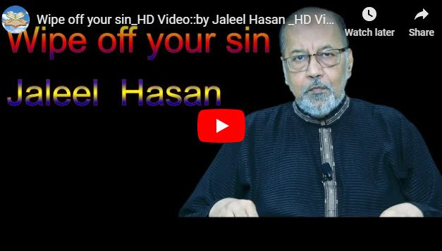 Wipe off your sin_HD Video :: by Jaleel Hasan
