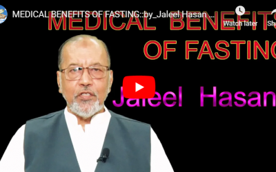 MEDICAL BENEFITS OF FASTING :: by_Jaleel Hasan – English Lecture