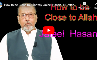 How to be Close to Allah :: by_Jaleel Hasan – English Lecture