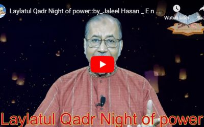 Laylatul Qadr Night of power :: by Jaleel Hasan – English Lecture