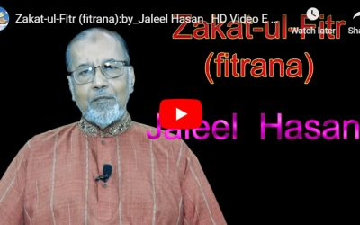 Zakat-ul-Fitr (fitrana) :: by_Jaleel Hasan – English Lecture