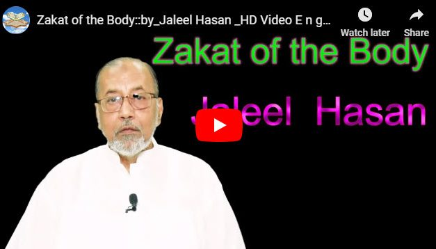 Zakat of the Body :: by Jaleel Hasan – English Lecture
