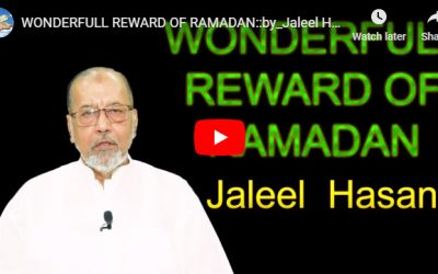 WONDERFULL REWARD OF RAMADAN :: by Jaleel Hasan