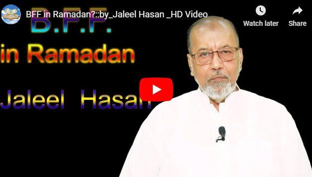 BFF in Ramadan? :: by Jaleel Hasan