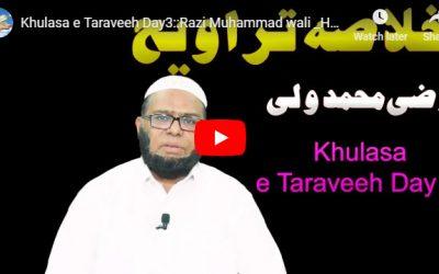 Khulasa e Taraveeh Day 3 :: Razi Muhammad wali