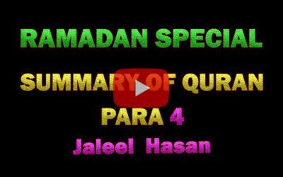 SUMMARY OF QURAN DAY 4 – JALEEL HASAN