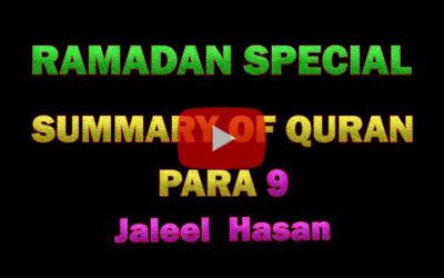 SUMMARY OF QURAN DAY 9 – JALEEL HASAN