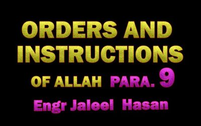 ORDERS AND INSTRUCTIONS OF ALLAH S.W.T_PARA.9 by Engr. Jaleel Hasan